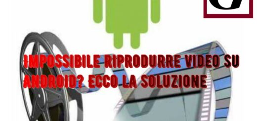 android impossibile riprodurre il video