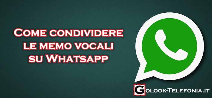 come condividere memo vocali su whatsapp