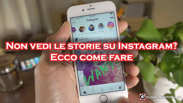 Instagram non vedo le storie