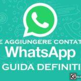 come aggiungere contatti su whatsapp