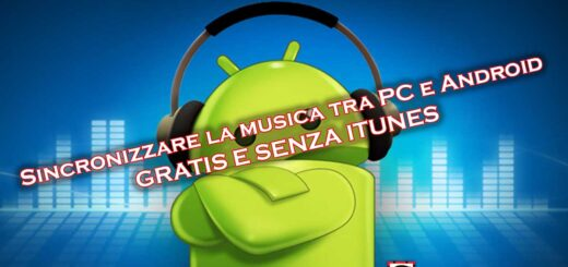 Sincronizzare musica pc android senza itunes gratis