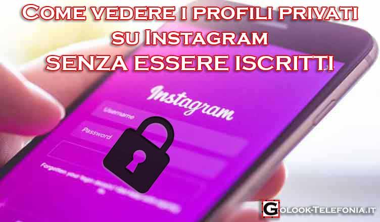 vedere profili privati instagram senza essere iscritti