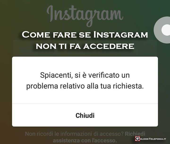 Instagram spiacenti si è verificato un problema relativo alla tua richiesta