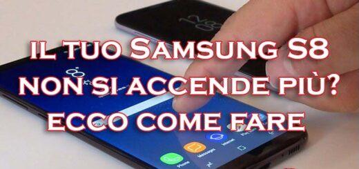 Samsung s8 non si accende