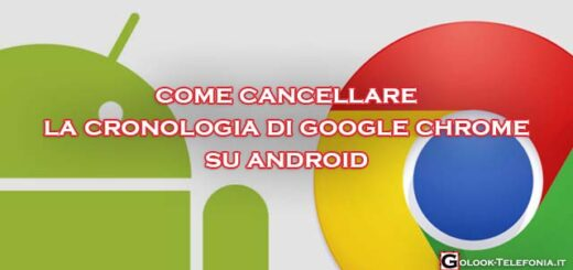 cancellare cronologia chrome android