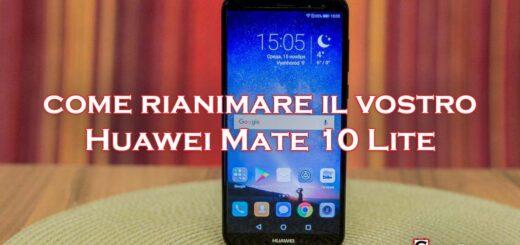 Huawei Mate 10 Lite non si accende
