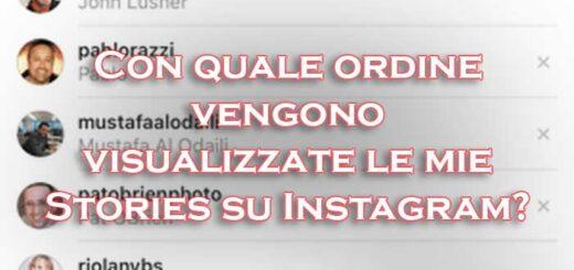ordine visualizzazione stories instagram