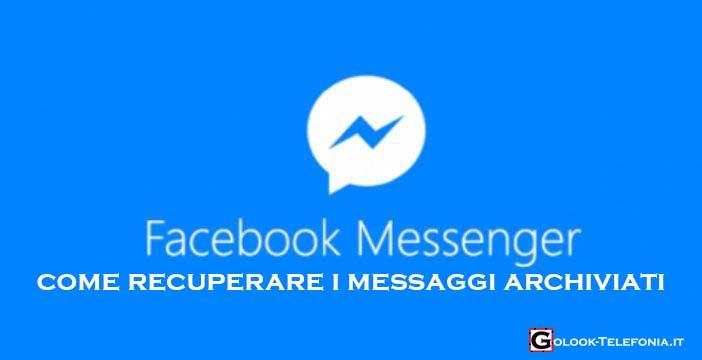 vedere messaggi archiviati facebook messenger