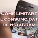 limitare consumo dati instagram