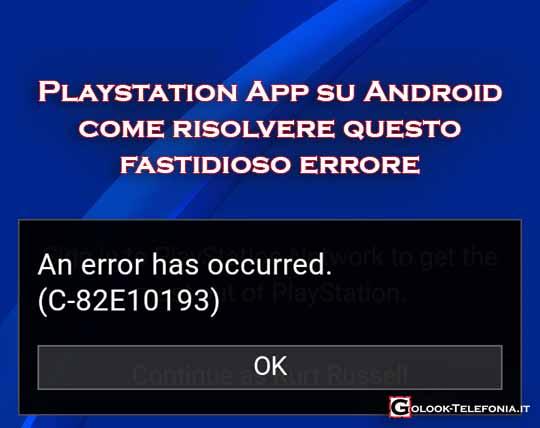 playstation app si è verificato un errore C-82E10193