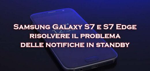 samsung s7 problema standy e notifiche