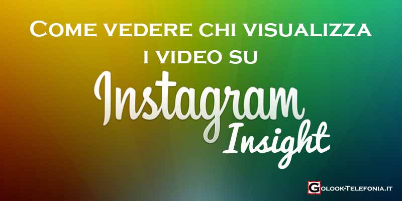 vedere chi visualizza video instagram