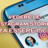 vedere storie instagram senza essere iscritti