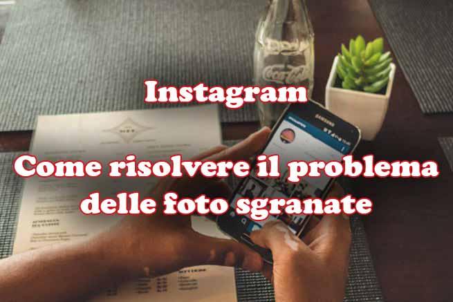 instagram problema foto sgranate