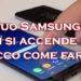 Samsung S8 non si accende? Ecco come rianimarlo in pochi secondi