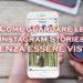 Vedere le Instagram Stories senza apparire ed essere visti nelle view - 2018