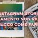 Instagram non carica le Stories? Come risolvere il caricamento non riuscito