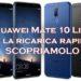 Huawei Mate 10 Lite ha la ricarica rapida? Scopriamolo