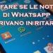 Notifiche in ritardo di Whatsapp? Come risolvere