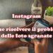 Instagram: risolvere il problema delle foto sgranate
