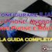 Come configurare Iliad su iPhone, Android, Windows Phone e Router 4G - APN